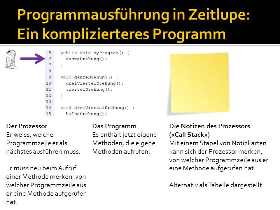 Programmausführung in Zeitlupe: Ein komplizierteres Programm