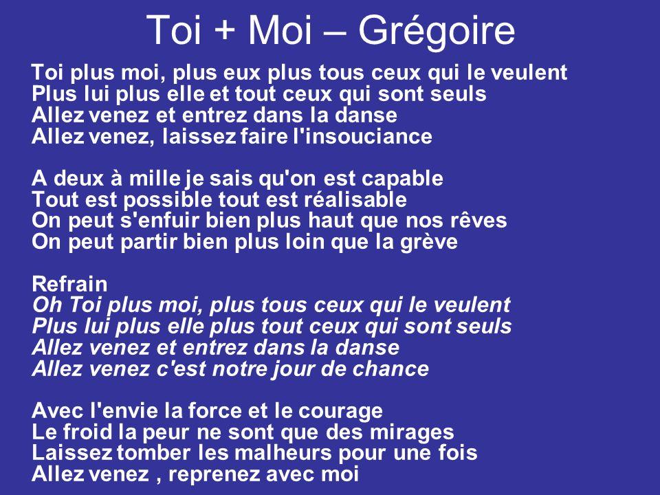 Toi + Moi – Grégoire