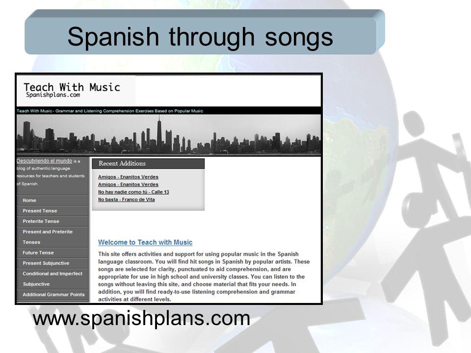 Spanish through songs www.spanishplans.com