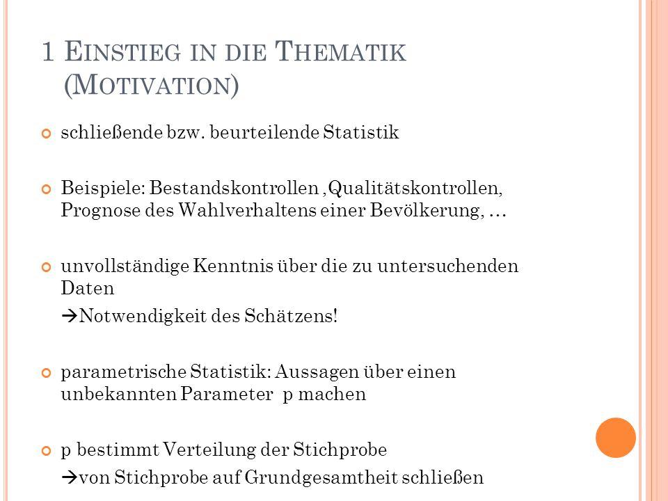 1 Einstieg in die Thematik (Motivation)