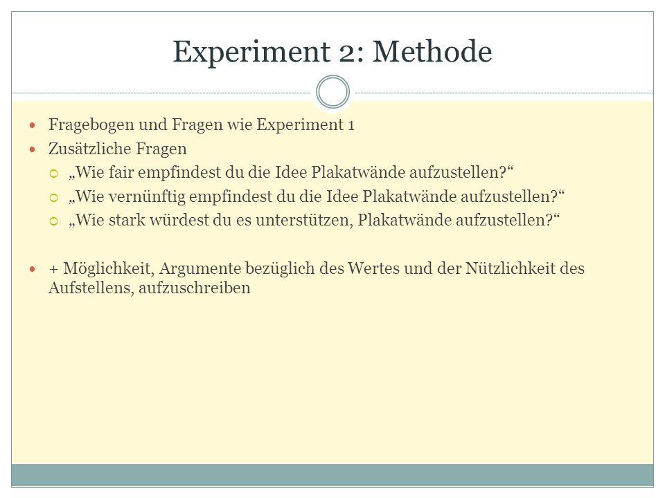 Experiment 2: Methode Fragebogen und Fragen wie Experiment 1