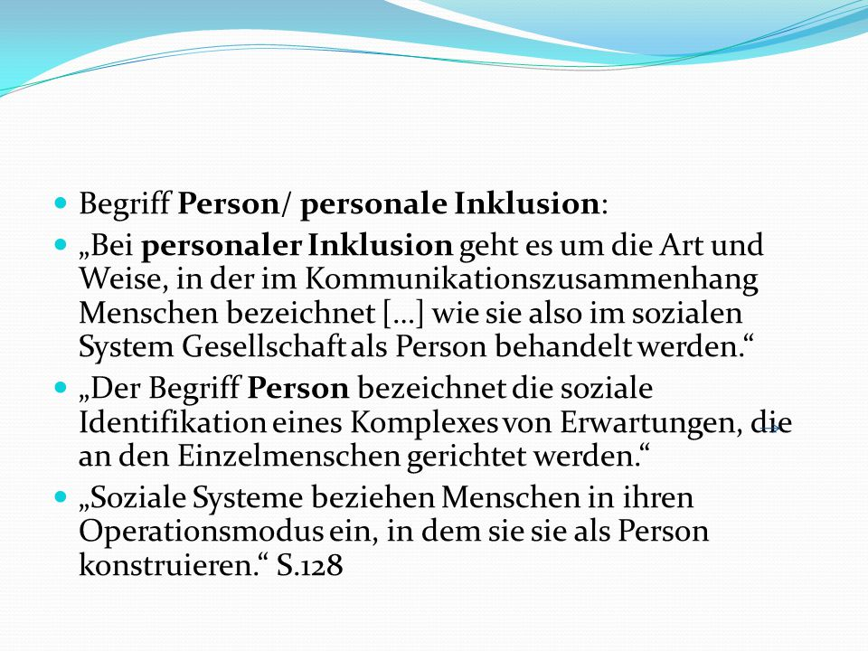 Begriff Person/ personale Inklusion: