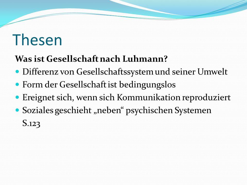 Thesen Was ist Gesellschaft nach Luhmann
