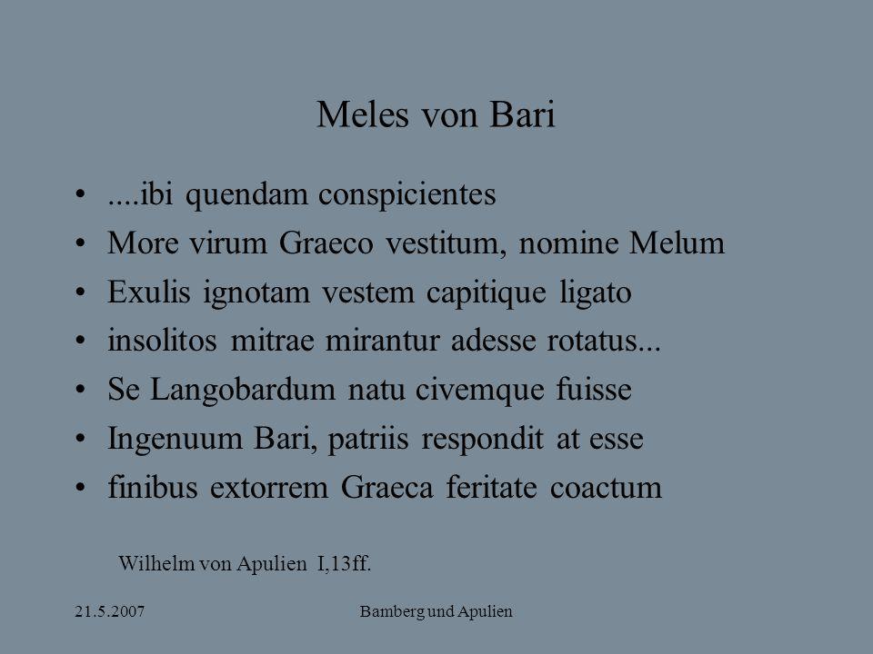 Meles von Bari ....ibi quendam conspicientes