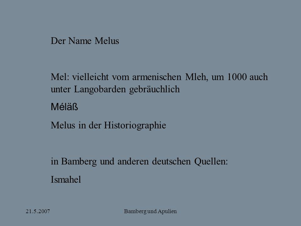 Melus in der Historiographie