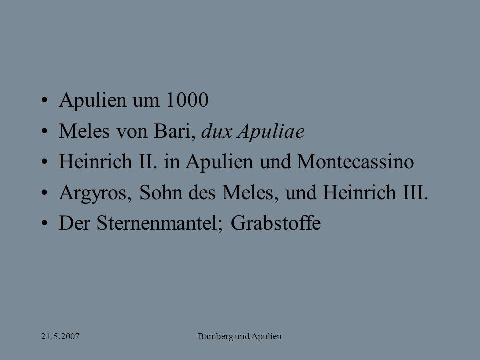 Meles von Bari, dux Apuliae Heinrich II. in Apulien und Montecassino
