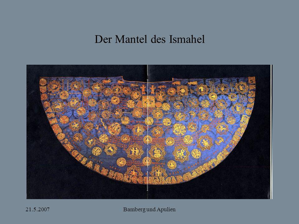 Der Mantel des Ismahel 21.5.2007 Bamberg und Apulien