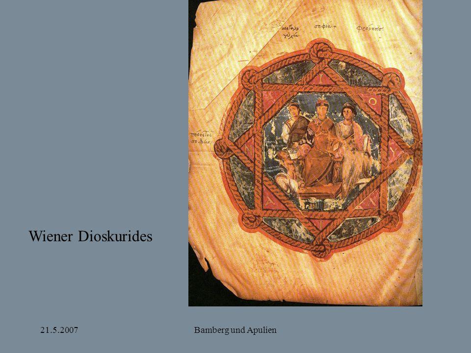 Wiener Dioskurides 21.5.2007 Bamberg und Apulien