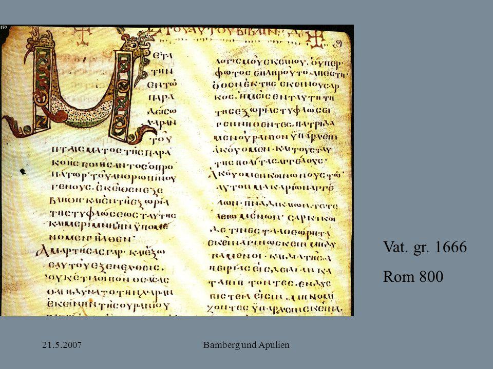 Vat. gr. 1666 Rom 800 21.5.2007 Bamberg und Apulien