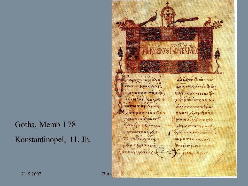 Gotha, Memb I 78 Konstantinopel, 11. Jh. 21.5.2007 Bamberg und Apulien