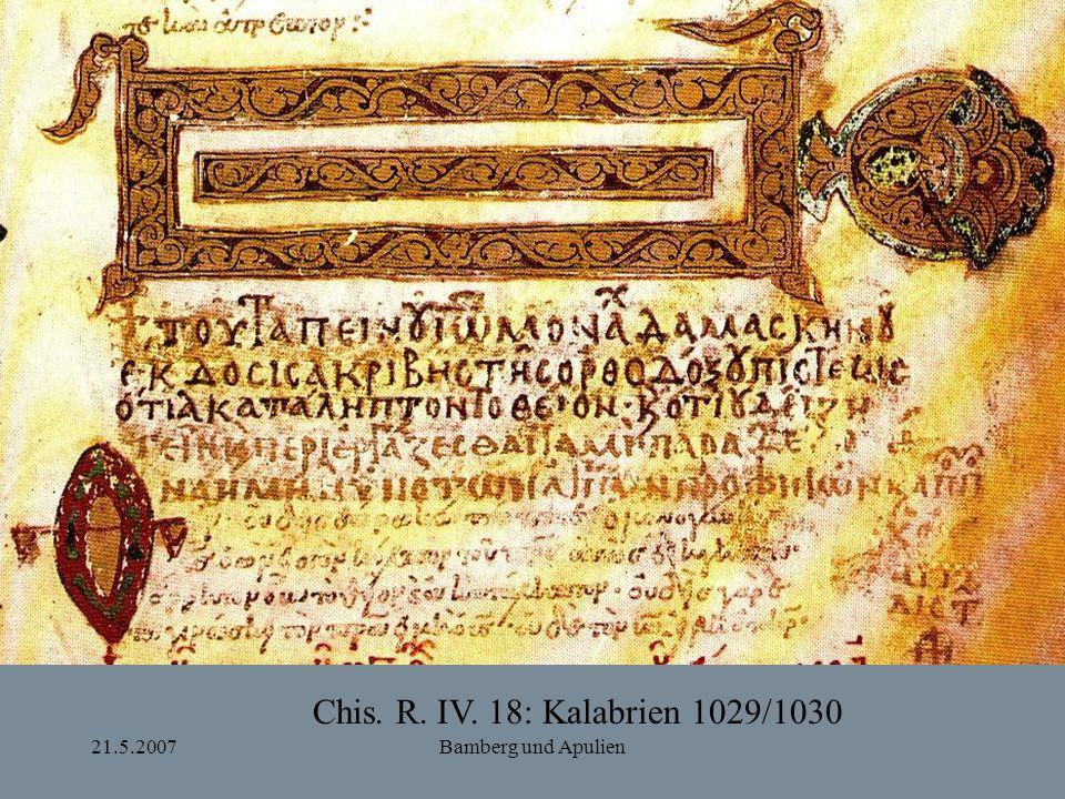 Chis. R. IV. 18: Kalabrien 1029/1030 21.5.2007 Bamberg und Apulien