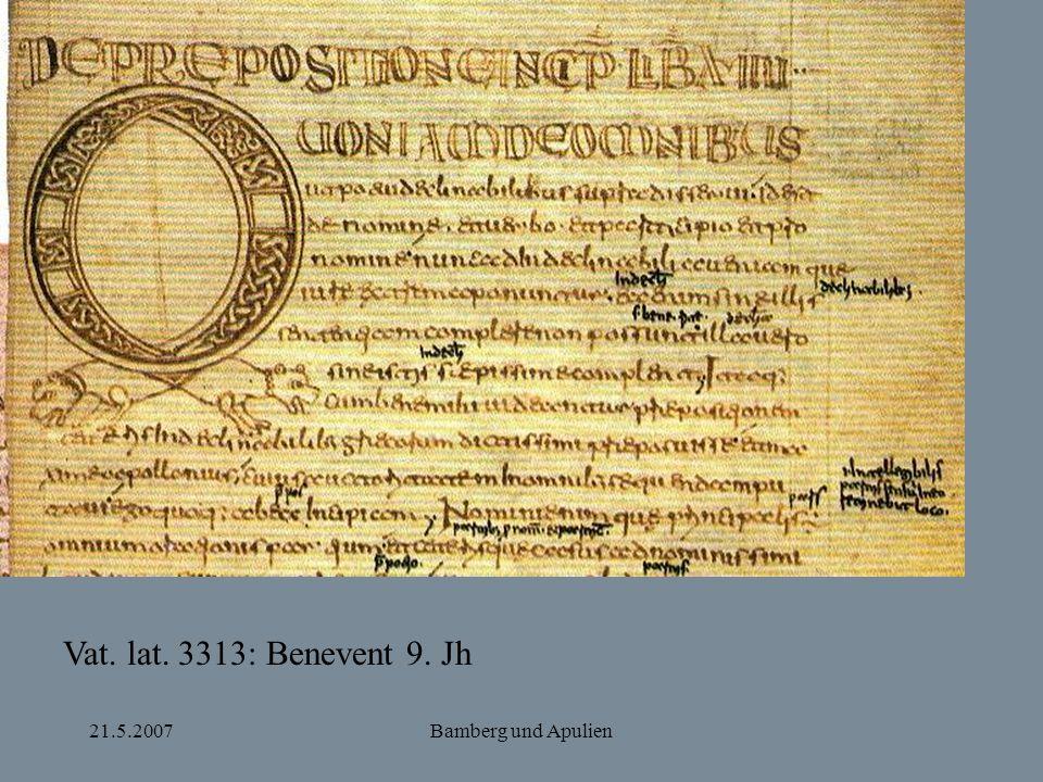 Vat. lat. 3313: Benevent 9. Jh 21.5.2007 Bamberg und Apulien