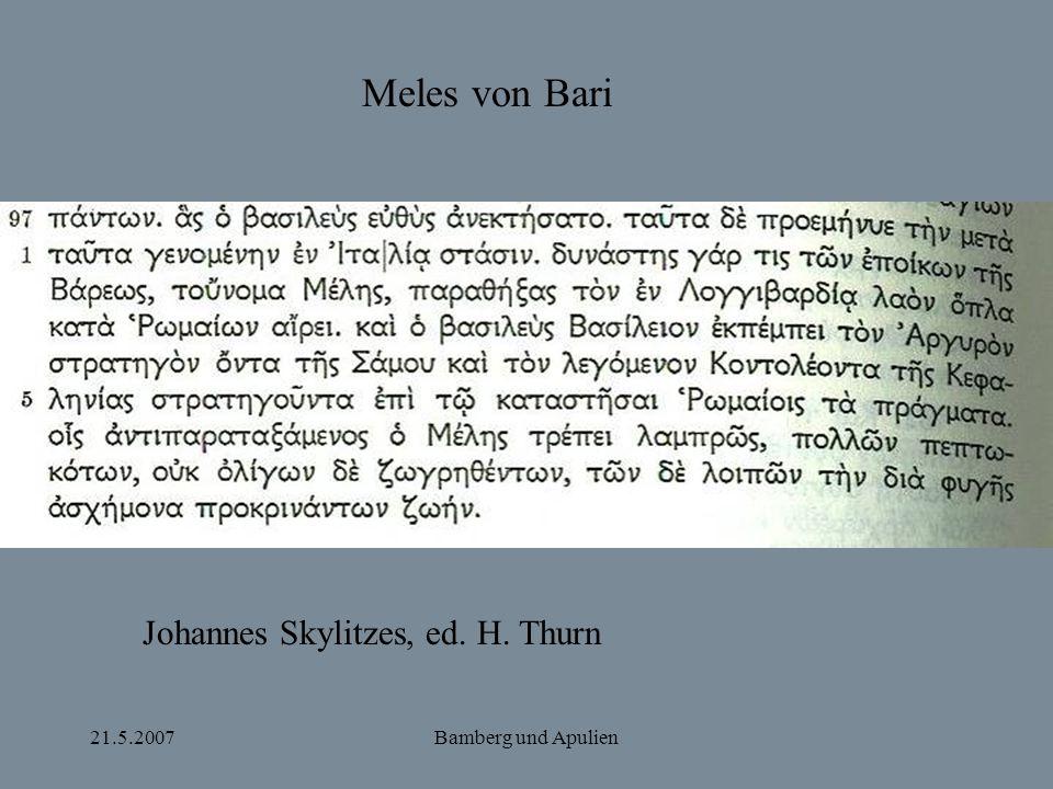 Meles von Bari Johannes Skylitzes, ed. H. Thurn 21.5.2007