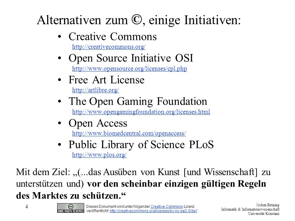 Alternativen zum ©, einige Initiativen: