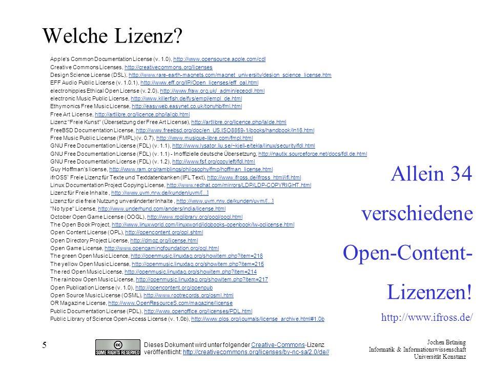 Welche Lizenz Allein 34 verschiedene Open-Content- Lizenzen!