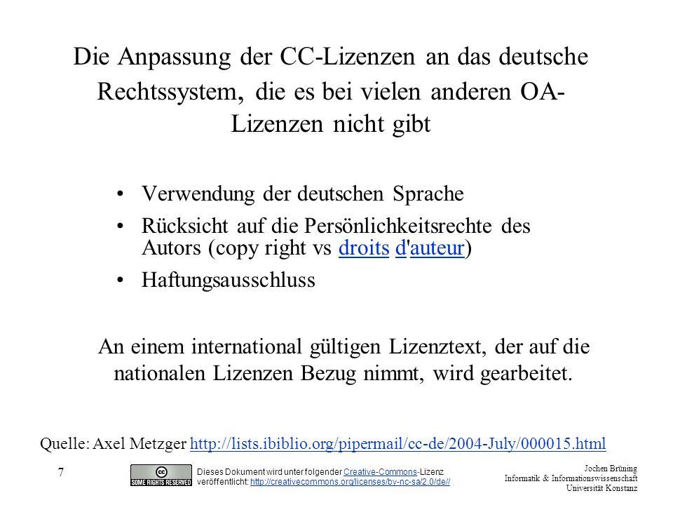 Die Anpassung der CC-Lizenzen an das deutsche Rechtssystem, die es bei vielen anderen OA-Lizenzen nicht gibt