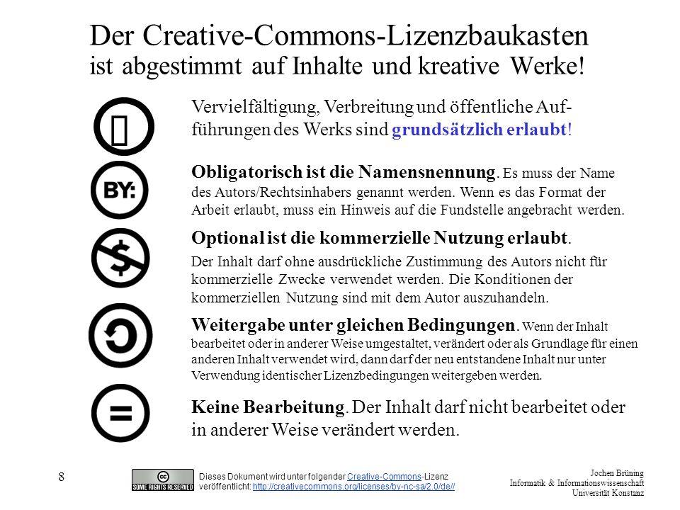 Der Creative-Commons-Lizenzbaukasten ist abgestimmt auf Inhalte und kreative Werke!