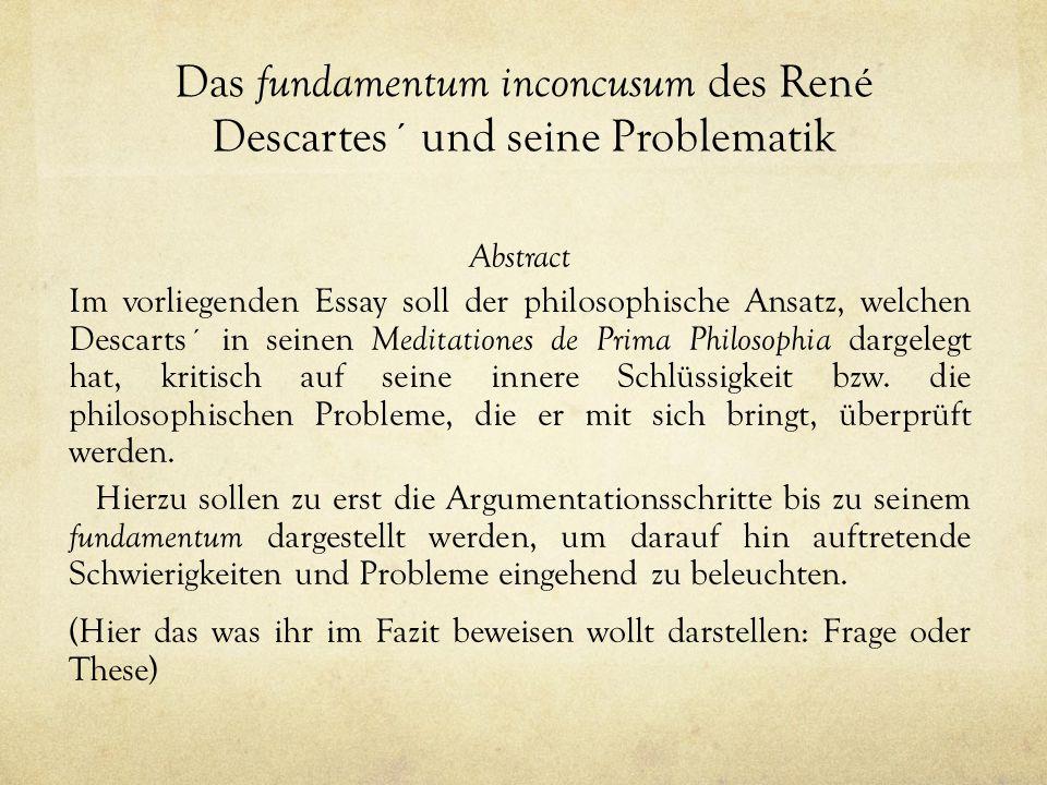 Das fundamentum inconcusum des René Descartes´ und seine Problematik