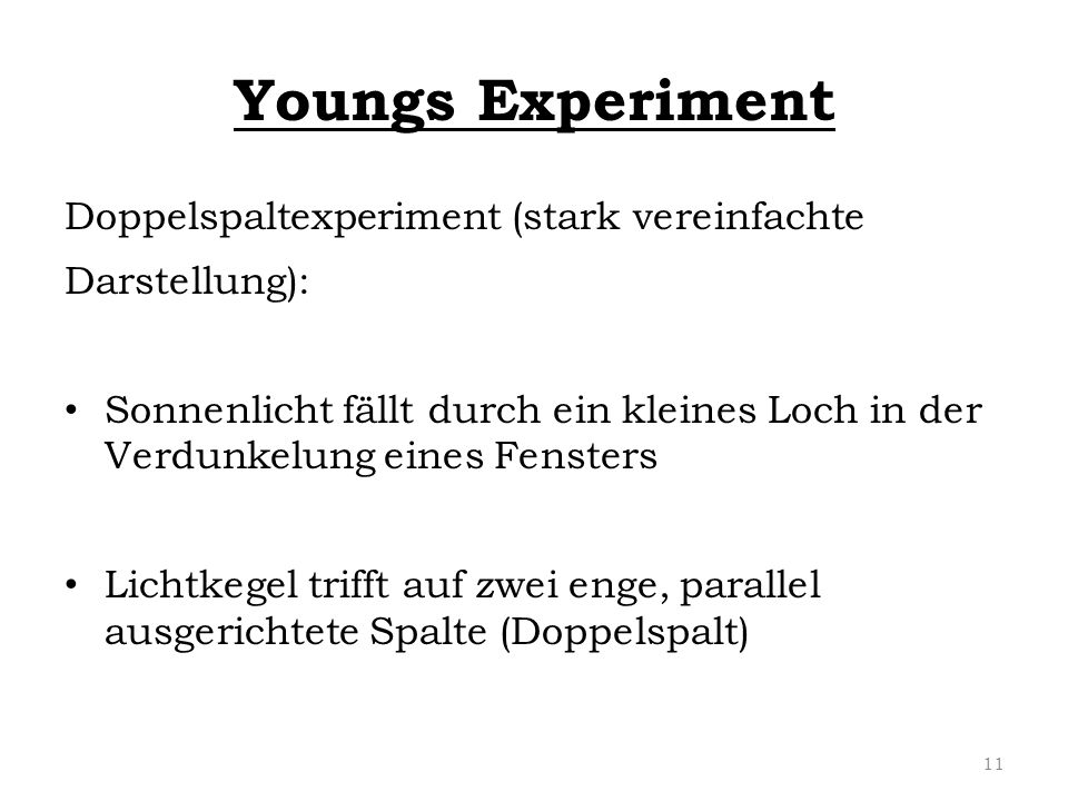 Youngs Experiment Doppelspaltexperiment (stark vereinfachte