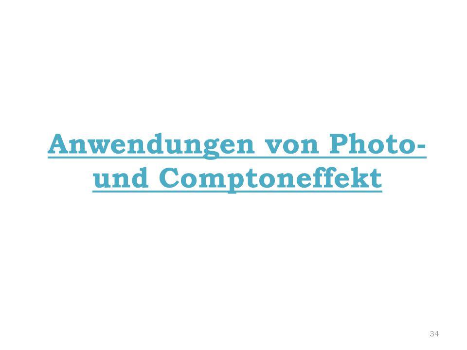 Anwendungen von Photo- und Comptoneffekt