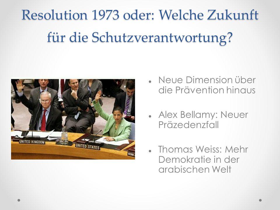 Resolution 1973 oder: Welche Zukunft für die Schutzverantwortung
