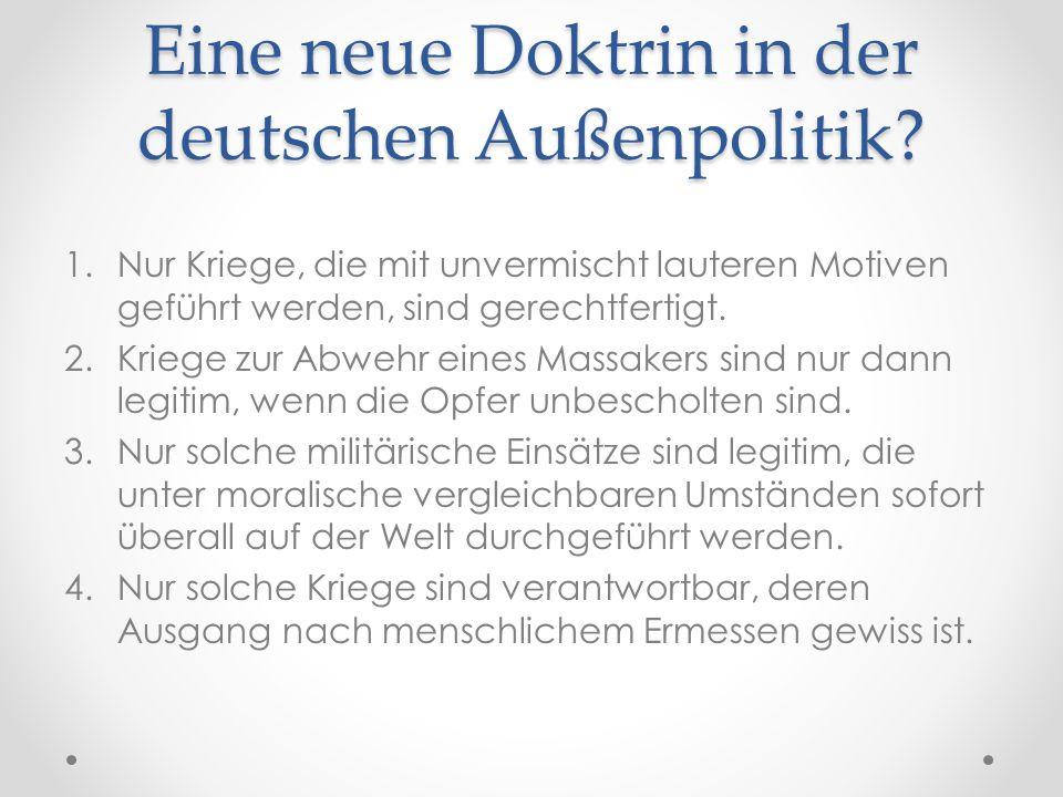 Eine neue Doktrin in der deutschen Außenpolitik
