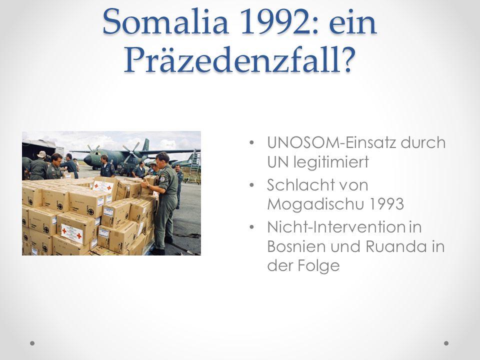 Somalia 1992: ein Präzedenzfall