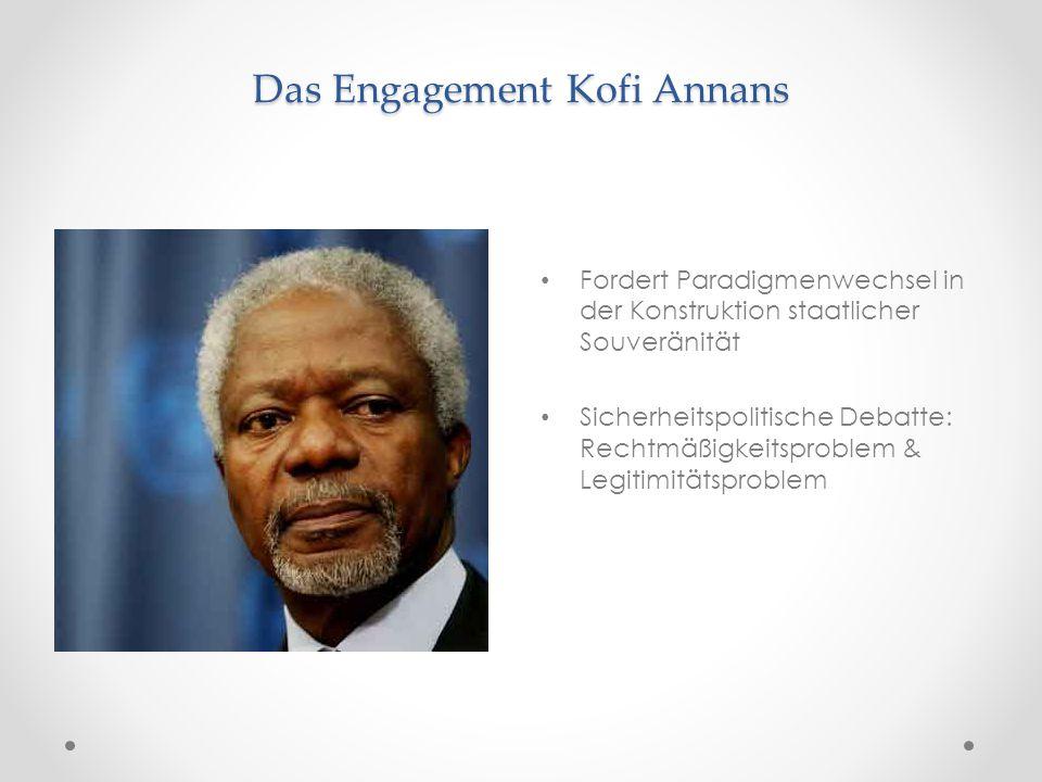 Das Engagement Kofi Annans
