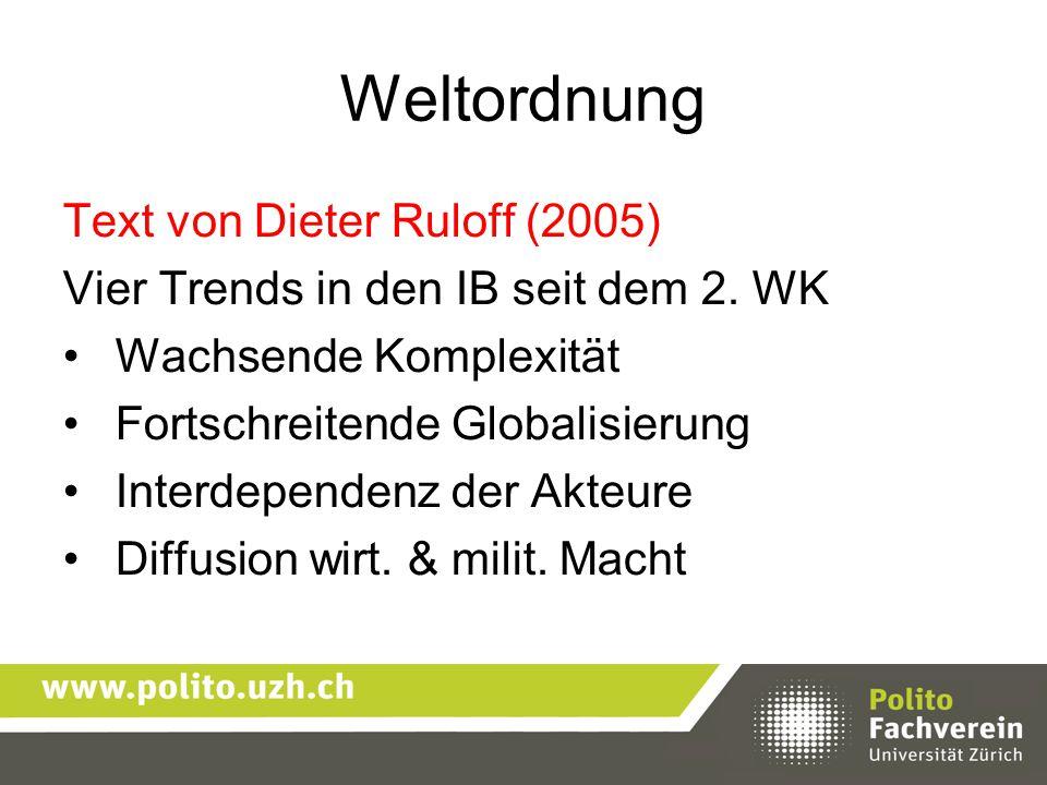 Weltordnung Text von Dieter Ruloff (2005)