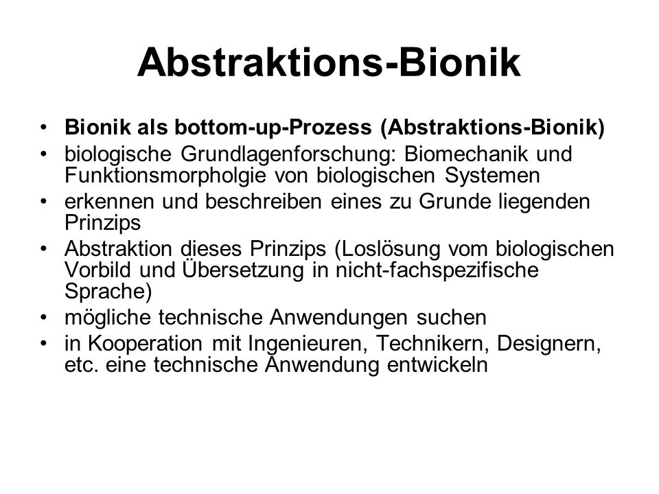 Abstraktions-Bionik Bionik als bottom-up-Prozess (Abstraktions-Bionik)