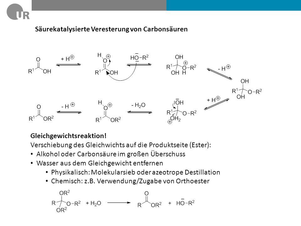 Säurekatalysierte Veresterung von Carbonsäuren