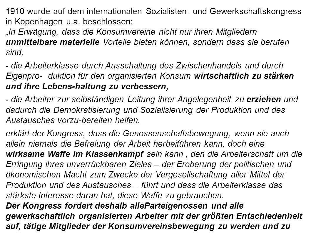 1910 wurde auf dem internationalen Sozialisten- und Gewerkschaftskongress in Kopenhagen u.a. beschlossen: