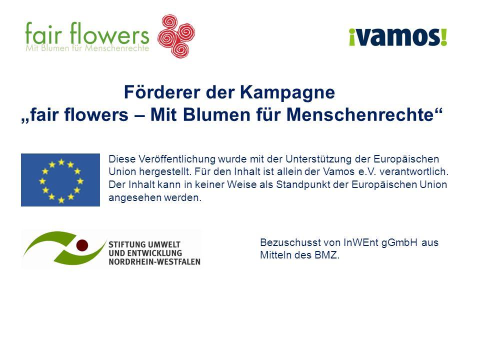 """""""fair flowers – Mit Blumen für Menschenrechte"""