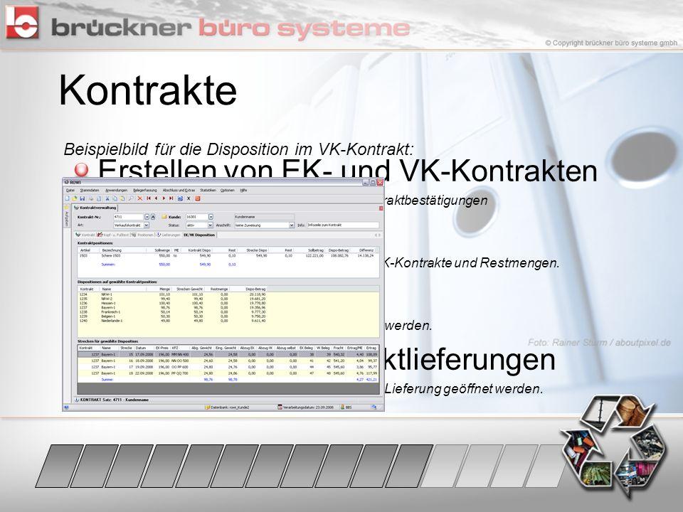 Kontrakte Erstellen von EK- und VK-Kontrakten EK / VK Disposition