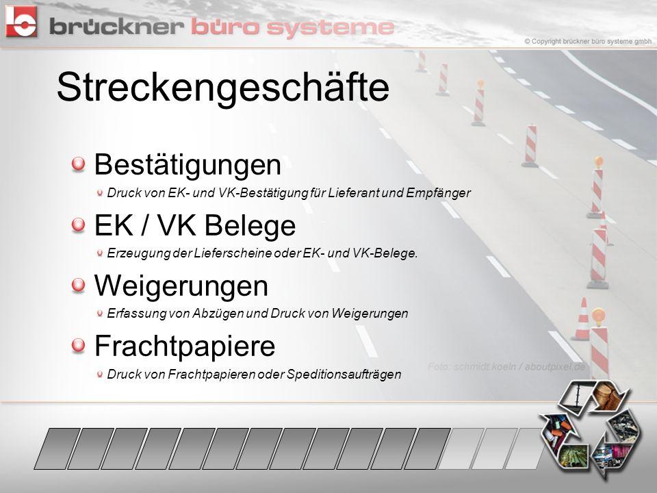 Streckengeschäfte Bestätigungen EK / VK Belege Weigerungen