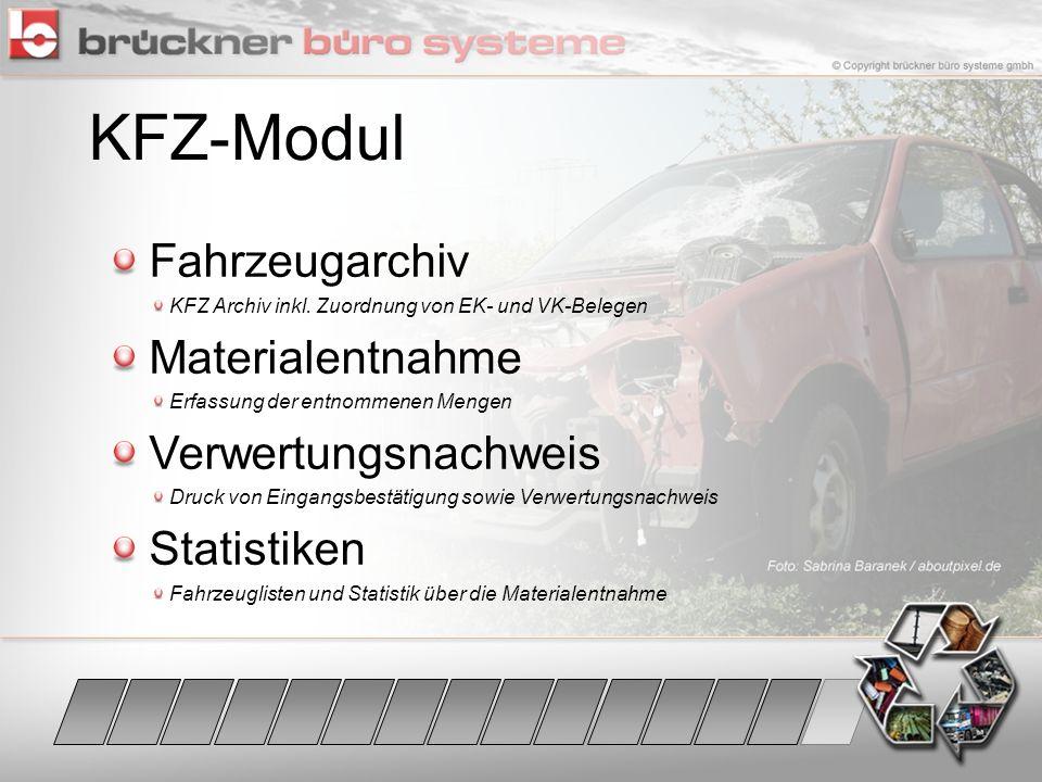 KFZ-Modul Fahrzeugarchiv Materialentnahme Verwertungsnachweis