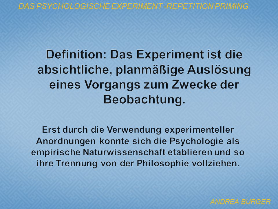 Das psychologische Experiment -Repetition Priming