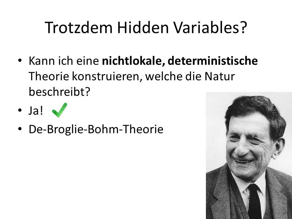 Trotzdem Hidden Variables