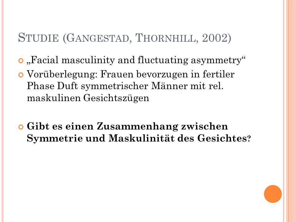 Studie (Gangestad, Thornhill, 2002)