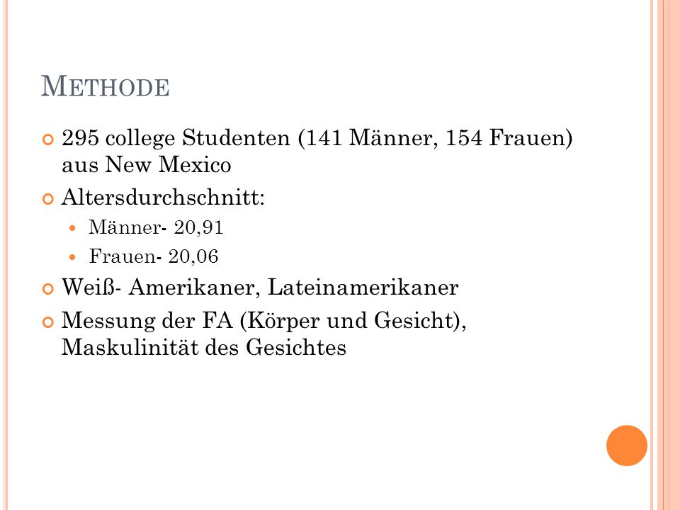 Methode 295 college Studenten (141 Männer, 154 Frauen) aus New Mexico