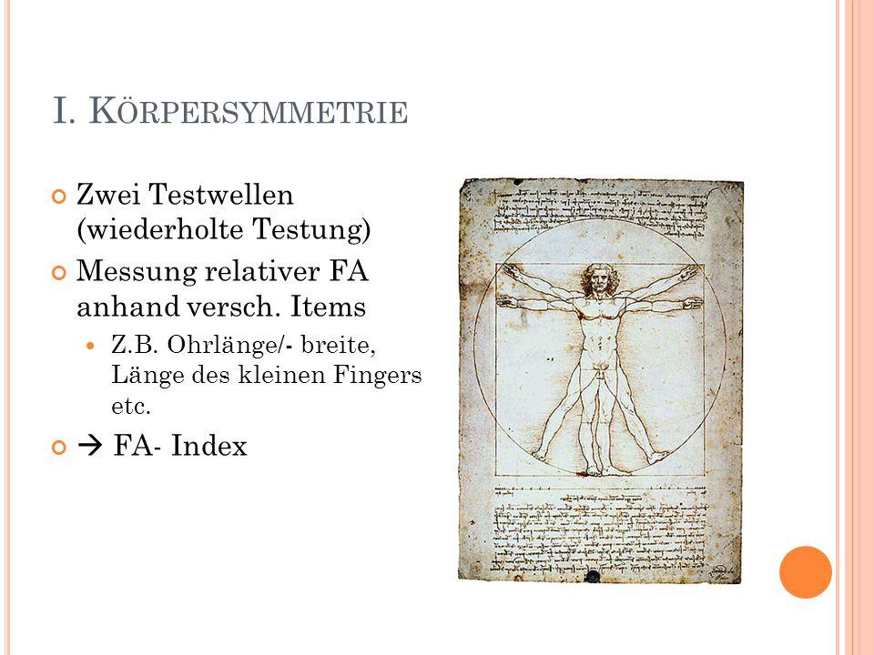 I. Körpersymmetrie Zwei Testwellen (wiederholte Testung)