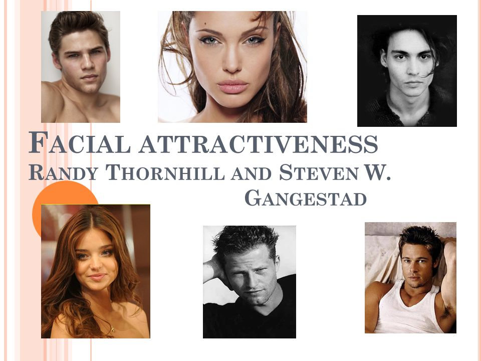 Facial attractiveness Randy Thornhill and Steven W. Gangestad