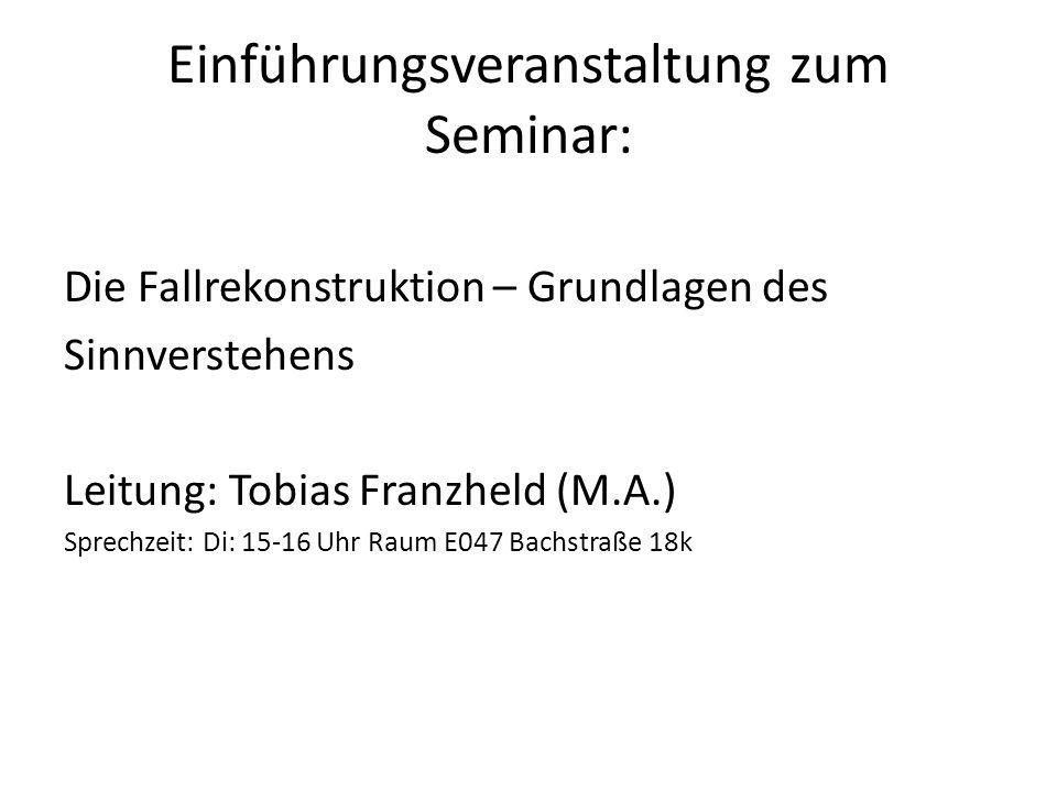 Einführungsveranstaltung zum Seminar: