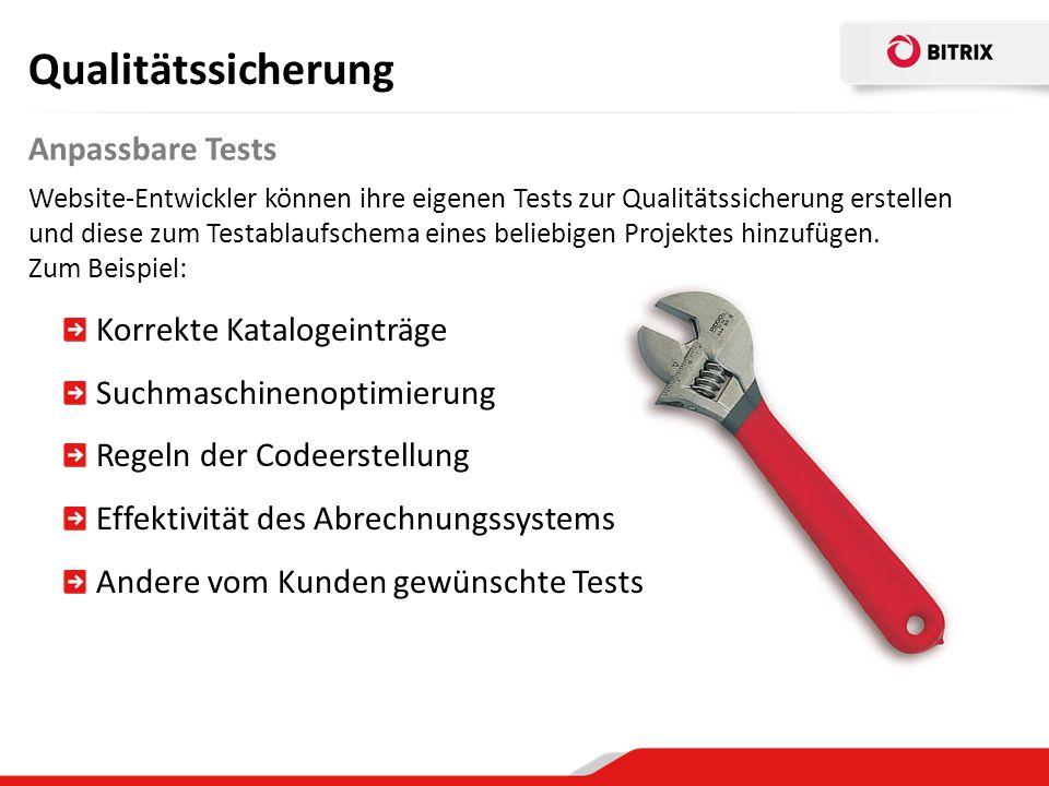 Qualitätssicherung Anpassbare Tests Korrekte Katalogeinträge