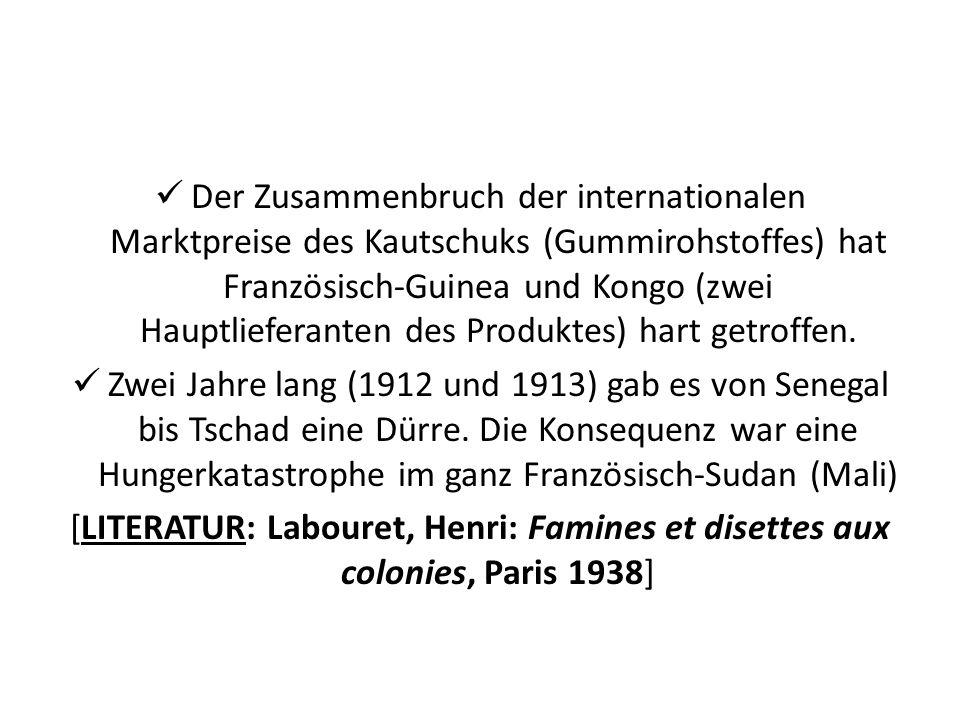Der Zusammenbruch der internationalen Marktpreise des Kautschuks (Gummirohstoffes) hat Französisch-Guinea und Kongo (zwei Hauptlieferanten des Produktes) hart getroffen.