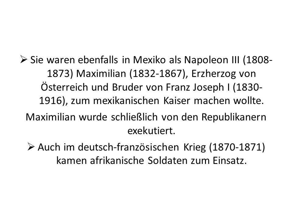 Maximilian wurde schließlich von den Republikanern exekutiert.