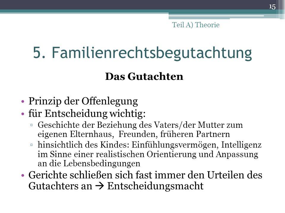 5. Familienrechtsbegutachtung