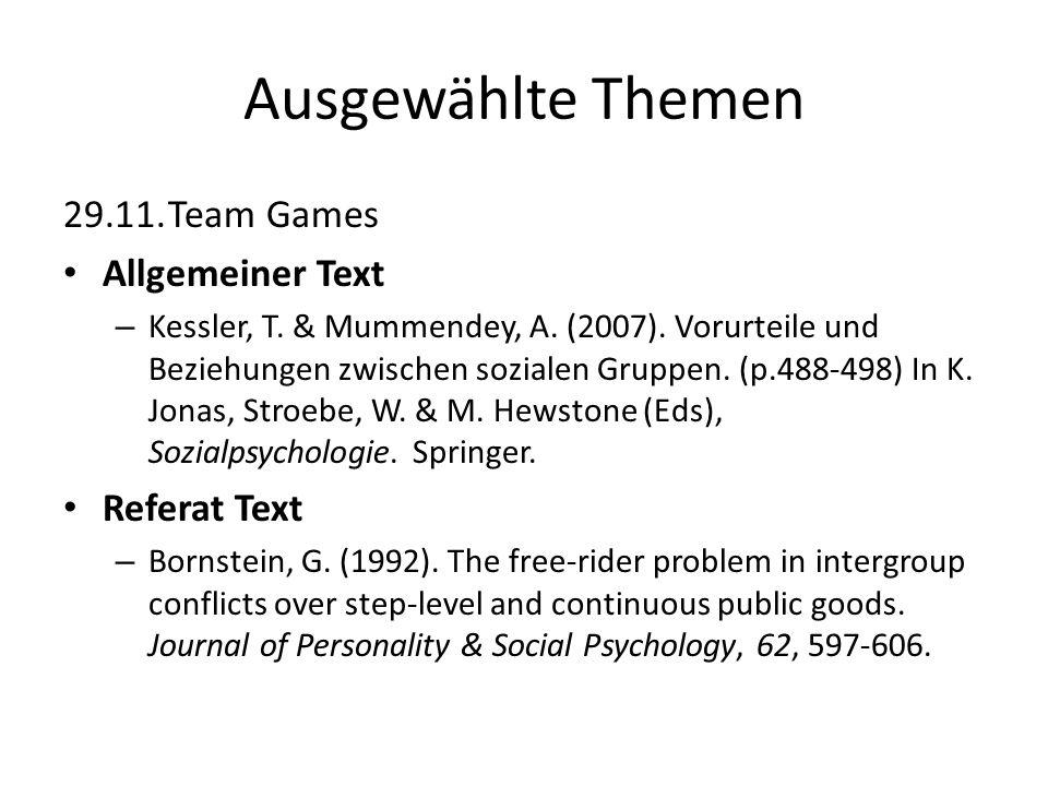 Ausgewählte Themen 29.11. Team Games Allgemeiner Text Referat Text