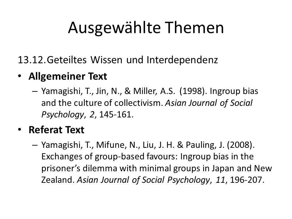 Ausgewählte Themen 13.12. Geteiltes Wissen und Interdependenz