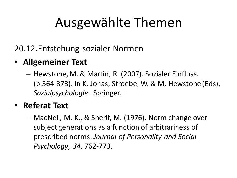 Ausgewählte Themen 20.12. Entstehung sozialer Normen Allgemeiner Text